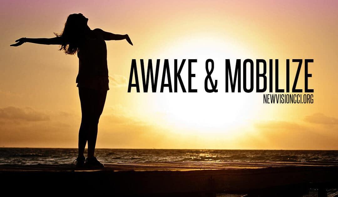 Awake & Mobilize