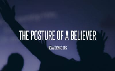 The Posture of a Believer