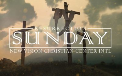 Resurrection Sunday 2018 Message
