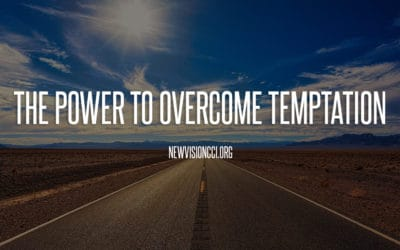 The Power to Overcome Temptation