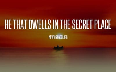 He That Dwells in the Secret Place