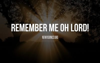 Remember Me Oh Lord!